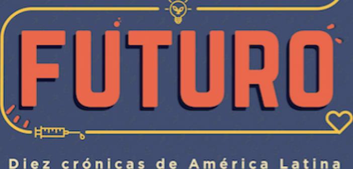 Historias de innovación en América Latina contadas como futuro